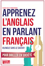 Download this eBook Apprenez l'anglais en parlant français