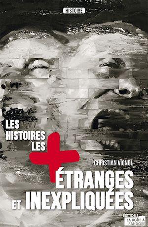 Téléchargez le livre :  Les histoires les plus étranges et inexpliquées