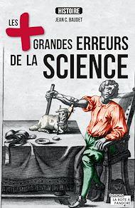 Téléchargez le livre :  Les plus grandes erreurs de la science