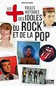 Télécharger le livre : Les plus folles histoires des idoles du rock et de la pop