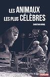 Télécharger le livre :  Les animaux les plus célèbres