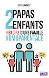 Télécharger le livre :  Deux papas, deux enfants