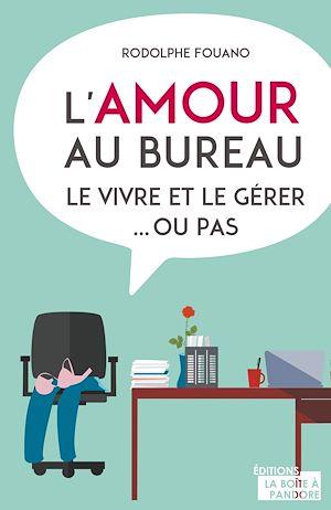 Téléchargez le livre :  L'amour au bureau