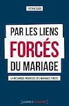 Télécharger le livre :  Par les liens forcés du mariage