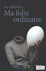 Download this eBook Ma folie ordinaire