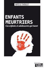 Download this eBook Enfants meurtriers
