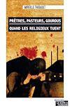 Télécharger le livre :  Prêtres, pasteurs, gourous