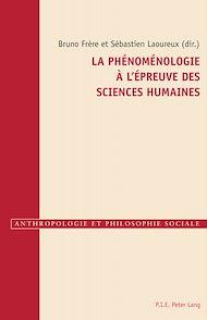 Téléchargez le livre :  La phénoménologie à l'épreuve des sciences humaines