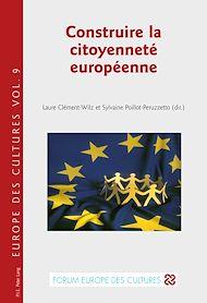 Téléchargez le livre :  Construire la citoyenneté européenne
