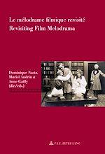 Download this eBook Le mélodrame filmique revisité / Revisiting Film Melodrama