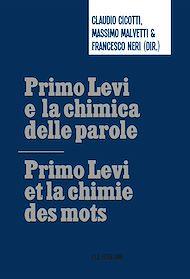 Téléchargez le livre :  Primo Levi e la chimica delle parole / Primo Levi et la chimie des mots