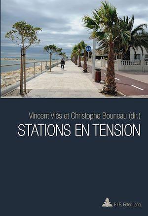 Téléchargez le livre :  Stations en tension