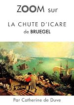 Download this eBook Zoom sur La chute d'Icare de Bruegel