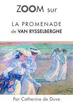Download this eBook Zoom sur La promenade de Van Rysselberghe