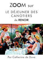 Download this eBook Zoom sur Le déjeuner des canotiers de Renoir