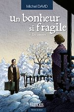 Download this eBook Un bonheur si fragile T04
