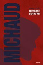 Téléchargez le livre :  Quand j'étais Théodore Seaborn