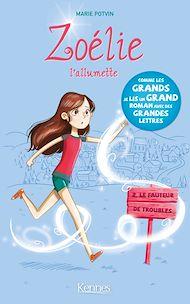 Téléchargez le livre :  Zoélie l'allumette T02