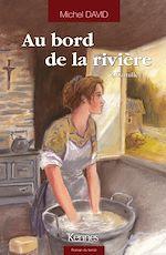 Download this eBook Au bord de la rivière T02