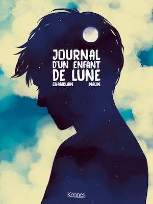 Téléchargez le livre :  Journal d'un enfant de lune