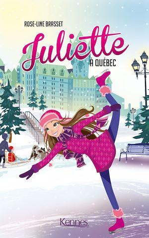 Juliette. Volume 6, Juliette à Québec