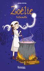 Téléchargez le livre :  Zoélie l'allumette T06