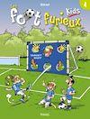 Télécharger le livre :  Les Foot furieux kids T04