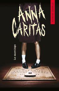 Téléchargez le livre :  Anna Caritas T01
