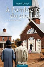 Download this eBook À l'ombre du clocher T01