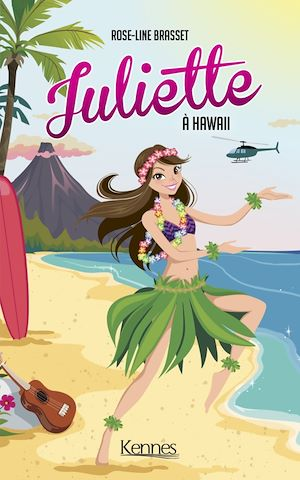 Juliette. Volume 12, Juliette à Hawaii