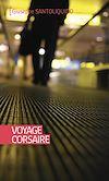 Télécharger le livre :  Voyage corsaire
