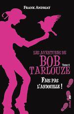Download this eBook Fais pas l'andouille !