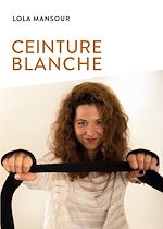 Download this eBook Ceinture blanche