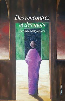 Download the eBook: Des rencontres et des mots
