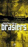 Télécharger le livre :  Brasiers