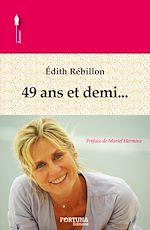 Téléchargez le livre :  49 ans et demi