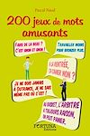 Télécharger le livre :  200 jeux de mots amusants