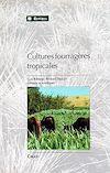 Télécharger le livre :  Cultures fourragères tropicales