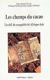 Télécharger le livre :  Les Champs du cacao