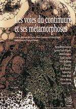 Download this eBook Les voies du continuum et ses métamorphoses