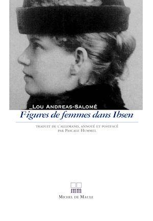 Téléchargez le livre :  Figures de femmes dans Ibsen