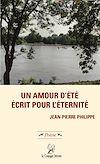 Télécharger le livre :  Un amour d'été écrit pour l'éternité