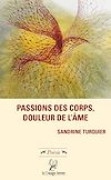 Télécharger le livre :  Passions des corps, douleur de l'âme