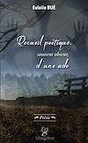 Télécharger le livre :  Recueil poétique, souvent obscur, d'une ado