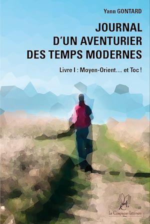 Téléchargez le livre :  Journal d'un aventurier des temps modernes - Livre I