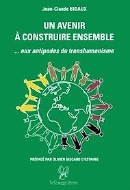Téléchargez le livre :  Un avenir à construire ensemble