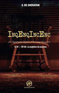 Téléchargez le livre :  Inqenqincenc - les Inquietantes Enquêtes d Incoming Encounters S.01 - Ep.05