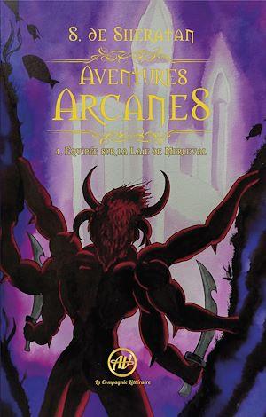 Téléchargez le livre :  Aventures Arcanes - Tome 4