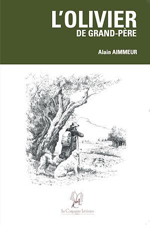 Téléchargez le livre :  L'Olivier de grand-père