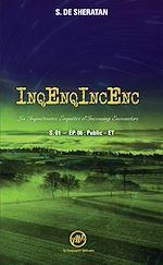 Download this eBook InqEnqIncEnc – Les Inquiétantes Enquêtes d'Incoming Encounters - S.01 – ép.06